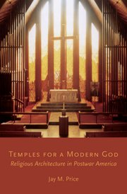 Temples for a Modern God