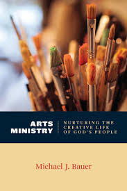 Review: Arts Ministry: Nurturing the Creative Life of God's People